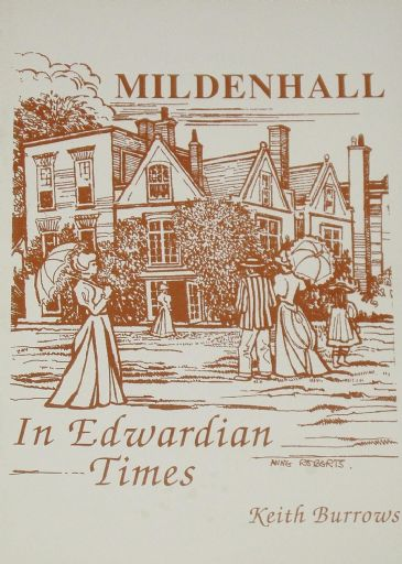 Mildenhall in Edwardian Times 1897-1914, by Keith Burrows